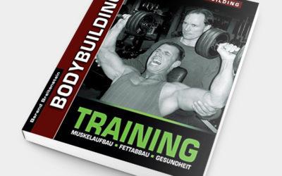 Bodybuilding-Training: Muskelaufbau. Fettabbau. Gesundheit.