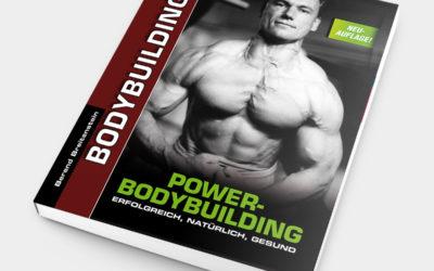 Power-Bodybuilding: Erfolgreich, Natürlich, Gesund