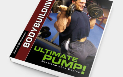 Ultimate Pump!: Bestform ohne Doping.