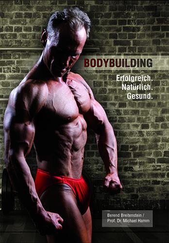 Cover-bodybuilding-erfolgreich-natuerlich-gesund-berend-breitenstein